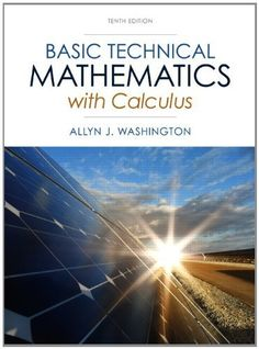 Basic+Technical+Mathematics+with+Calculus+10th+Edition+(+PDF+,+eBook+)