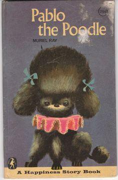 Pablo the Poodle 1969 Murel Ray Vintage Picture Book for Children Poodles Dogs Pablo der Pudel 1969 Murel Ray Vintage Bilderbuch für Kinder Pudel Hunde Vintage Dog, Vintage Children's Books, Kitsch, My Bebe, Dog Books, Children's Picture Books, Oui Oui, Vintage Pictures, Book Illustration
