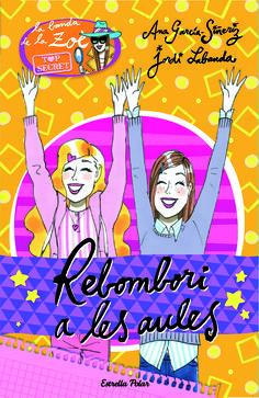 OCTUBRE-2015. Ana García Siñeriz. Rebombori a les aules. Ficció (9-11 anys)