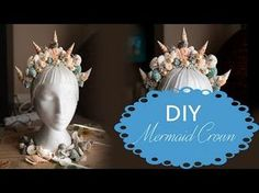 Mermaid Crowns: DIY Make Your Gorgeous Crown - the blushing mermaid