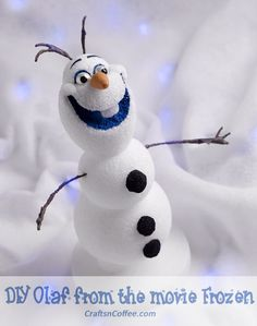 How to make Olaf the Snowman from the movie Frozen