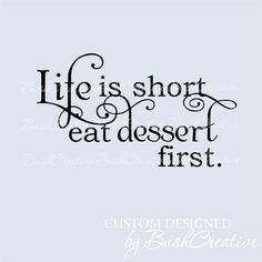 Hey, I found this really awesome Etsy listing at http://www.etsy.com/listing/150699510/wall-decal-kitchen-life-is-short-eat