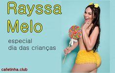 especial do dias das crianças com Rayssa Melo