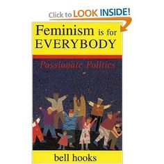 One of the best books on feminism by one of the best thinkers of all time.