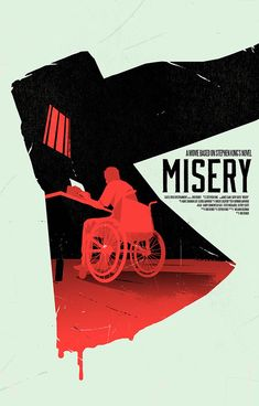 Alternative movie Poster Misery Stephen King Misery by Levent Szabo Horror Movie Posters, Best Movie Posters, Minimal Movie Posters, Cinema Posters, Movie Poster Art, Poster S, Film Posters, Horror Movies, Film Poster Design