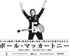 OUT PAUL McCARTNEY THERE ポールが熱望!!奇跡の再来日公演が決定!!新たなる伝説が生まれる。ポール・マッカートニー アウト・ゼアー ジャパン・ツアー2014
