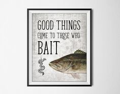 Good Things Come To Those Who Bait Poster - Largemouth Bass Fish Print - Fishing Poster - Fishing Art - Angling Print - Fisherman Gift Idea  This poster has been digitally enhanced and is printed using high quality archival inks on a lovely archival paper with a smooth matte finish. A fantastic gift or a fabulous addition to your home!  Please choose between different sizes.  ---------------------------------------------------------------------------------------------  Shop home…
