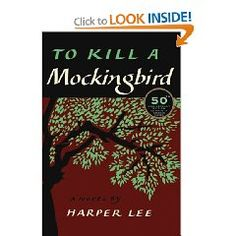 To Kill a Mockingbird, by Harper Lee-on my list to read, again