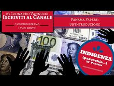 PANAMA PAPERS - Un'intruduzione - INDIGENZA 32° Puntata - YouTube