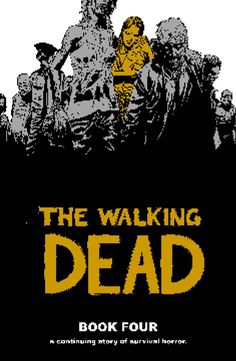 Walking Dead (2001) Book Four HC