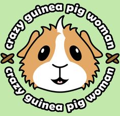 'Crazy Guinea Pig Woman' Range now available at www.popcornprints.co.uk