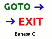 GOTO Dan EXIT Dalam Bahasa C