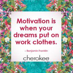 #Motivation #dreams #inspiration #cherokee #benjaminfranklin
