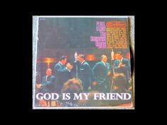 God Is My Friend   The Statesmen Quartet with Hovie Lister