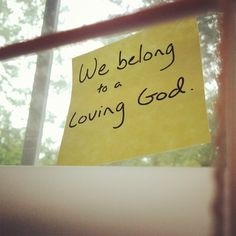 Every nation, every tribe, every one: We belong to a loving God.