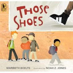 those shoes - to help kids better understand wants vs. needs