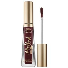 $22 Drop Dead Red - matte deep mulberry. Too Faced - Melted Matte Liquified Long Wear Matte Lipstick