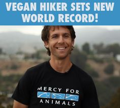 GREAT NEWS! Vegan Hiker Josh Garrett, who wants to raise awareness of animal abuse on factory farms, just smashed the previous held world record for thru-hiking the grueling Pacific Crest Trail, a 2,655-mile trek from Mexico to Canada, with an official time of 59 days, 8 hours, 59 minutes!! #MyVeganJournal