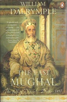 The Last Mughal, by Dalrymple. I love the author's style, and this books dealing with Bahadur Shah Zafar, liberally smattered with Ghalib's poetry makes for quite a read.