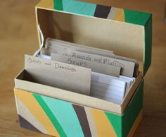 a recipe box [could use metal box; could use paper and mod podge it] [fill with fav recipes for my girls]