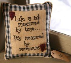 """8P0098bm- Life is..Measured Pillow   7 1/4""""W x 8 1/4""""H  Cotton Pillow    $ 7.95"""