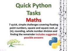 Maths (Quick Python Programming Challenges) by nwilkin - Teaching Resources - TES
