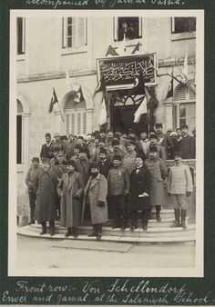 Front row: Von Schellendorf, Enver and Jamal [Cemal], at the Salahiyeh School [Jerusalem], Arab Revolt, Once Upon A Time, Jerusalem, Palestine History, Ottoman Turks, Orient Express, Ottoman Empire, Historical Pictures, World War I
