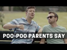 'Poo-Poo Parents Say', A Video About the Weird Things Parents Say That Non-Parents Don't