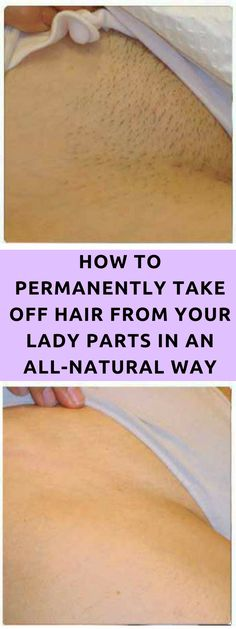 Recipes to remove facial, leg, underarm, and the unmentionables.