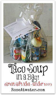 Great alternative to flowers to help out new mom or get well.  Taco Soup in a Bag (Great Gift Idea under $10!)
