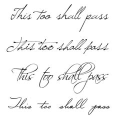 This too shall pass. More