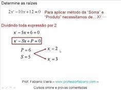 Vídeo Youtube: Determinar as raízes de uma equação de 2º grau pelo método da soma e do produto das raízes