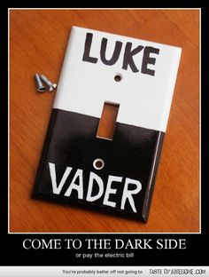 Come To The Dark Side - great for a kid's room!  Or man cave ----