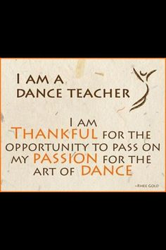 i am a dance teacher