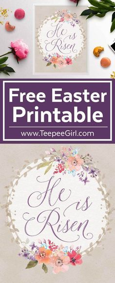 "This free Easter ""He Is Risen"" printable is perfect for your home decor or makes a great gift. Get it today at www.TeepeeGirl.com!"