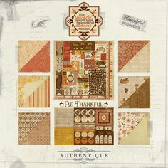 """Thankful"" collection by Authentique Paper- Autumn brings the feeling of family and memories. Our Thankful collection is classic, familiar and comfortable. The patterns and colors are a balanced combination of tradition and trend-forward designs, making this collection usable for fall, Thanksgiving, and family gatherings. Having a thankful attitude never goes out of style, and projects made with this brand new collection will reflect this for years to come."