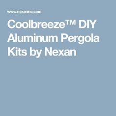 Coolbreeze™ DIY Aluminum Pergola Kits by Nexan