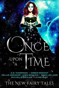 Once Upon A Time (The New Fairy Tales Book 1) by K.R. Tho... https://www.amazon.com/dp/B01ISETCS0/ref=cm_sw_r_pi_dp_x_wmgvybPD3BPJC