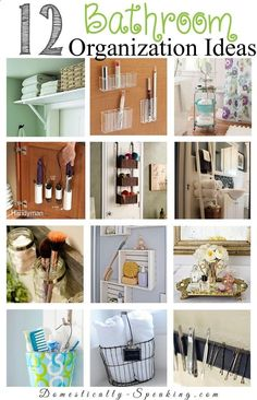 12 Bathroom Organization Ideas. A few of my favorites: Container Store mini bins for eyeliners and lip liners, over the door shelf, and magnetic strip.