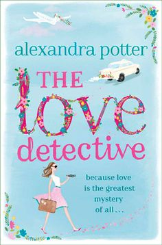 The Love Detective by Alexandra Potter. Not the best book I've read, but I loved it. It's a light chick-lit with a cute story about love. I normally don't read books like these, but I quite enjoyed it. :)