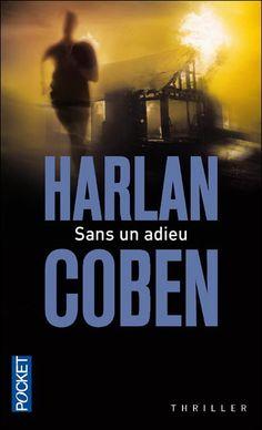 La Chronique des Passions: Sans un adieu - Harlan Coben