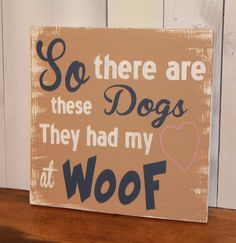 Hey, I found this really awesome Etsy listing at https://www.etsy.com/listing/191470191/so-there-are-these-dogsthey-had-my