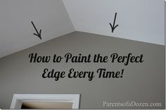 How to paint the perfect edge every tme!