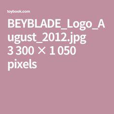 BEYBLADE_Logo_August_2012.jpg 3300×1050 pixels