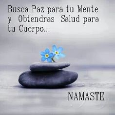 """""""Busca paz para tu mente y Obtendras salud para tu cuerpo"""" """"Seek peace for your mind and you will get your body health"""" Yoga Quotes, Me Quotes, Positive Thoughts, Positive Quotes, Citation Gandhi, Frases Yoga, Meditation Musik, Citations Yoga, Frases Humor"""