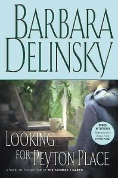 Looking For Peyton Place - by Barbara Delinsky