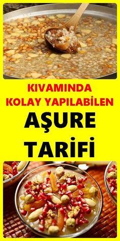 """Özellikle muharrem ayını tatlandıran kültürümüzün önemli mihenk taşı """"Aşure"""" tatlısının en kolay nasıl yapılacağını öğrenmek isteyenler bu tarif sizlere yardımcı olacak. #aşure #tatlısı #tarifi Soup Recipes, Dinner Recipes, Dessert Recipes, Turkish Kitchen, Joy Of Cooking, Cold Desserts, Food Articles, Turkish Recipes, Food And Drink"""