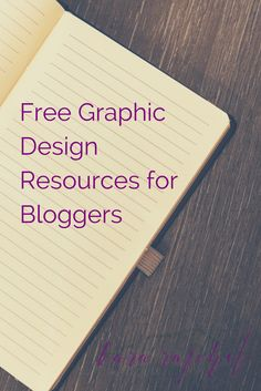 Great FREE resources that all bloggers should be using to help them create awesome graphics!