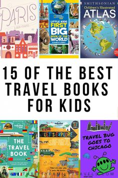 15 of the Best Travel Books for Kids - Thrifty Family Travels