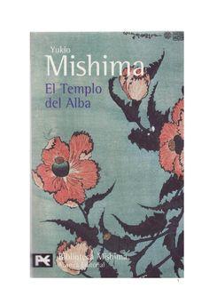 El Templo del Alba  El Mar de la Fertilidad 3 - Yukio Mishima